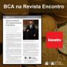 BCA na Revista Encontro